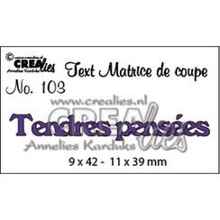 CLTM103 - Crealies Tekststans (FR) Tendres pensées 9 x 42 - 11 x 39 mm  / 03