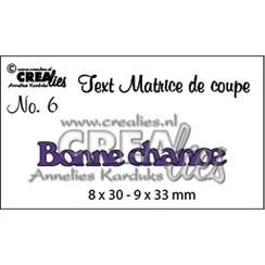 CLTM06 - Crealies Tekststans (FR) nr 6  Bonne chance 8x30 - 9x33 mm  / 6