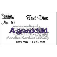 CLTD10 - Crealies tekststans (Eng) nr. 10  A grandchild 8x9-11x50mm  / 0