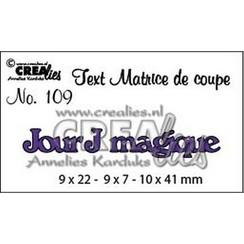 CLTM109 - Crealies Tekststans (FR) Jour J magique 09 9 x 22 - 9 x 7 - 10 x 41mm