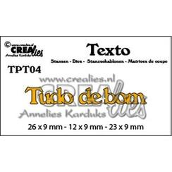 TPT04 - Crealies Texto  Tudo de bom (PT)  26 x 9 mm - 12 x 9 mm - 23 x 9 mm