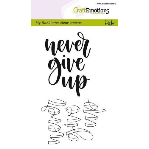 CraftEmotions CRE0188 - CraftEmotions clearstamps A6 -  handletter - never give up (Eng) Carla Kamphuis