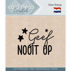 CDECS038 - Card Deco Essentials - Clear Stamps - Geef nooit op