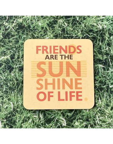 UStudio Friends Are The Sunshine Of Life Coaster