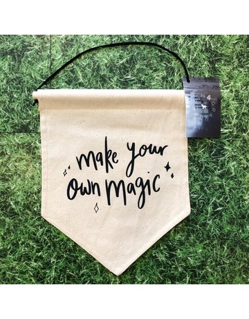 Darwin & Gray Cotton Banner 'Make Your Own Magic'