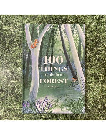 Bookspeed 100 Things To Do In A Forest