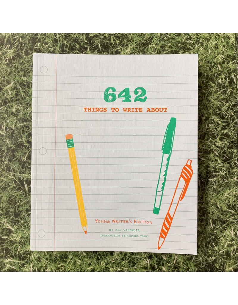 Chronicle Books 642 Things To Write About Young Edition