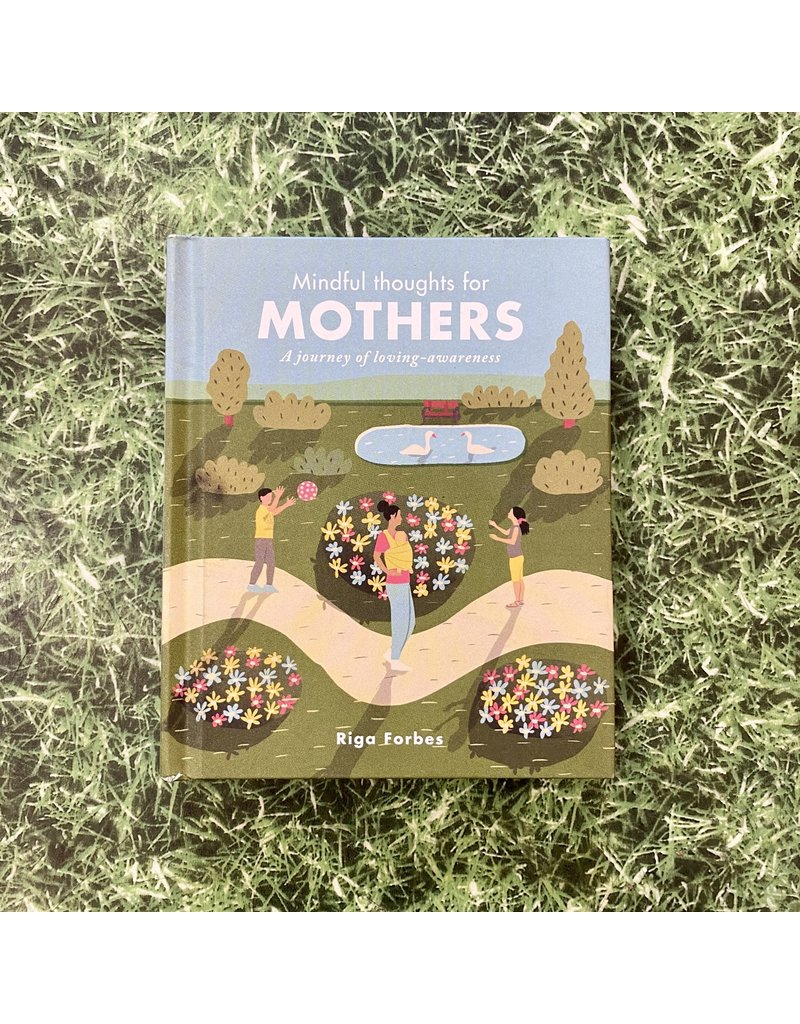 Quarto Mindful Thoughts For Mothers