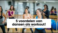 De 5 voordelen van dansen als workout!