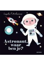 Boeken Boek - Astronaut, waar ben je?
