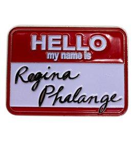 FRIENDS Pin - Regina Phalange