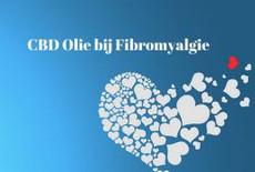 CBD Olie of CBD Pleister bij Fibromyalgie