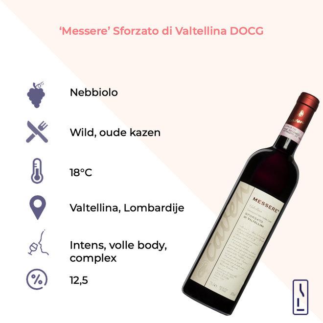'Messere' Sforzato di Valtellina DOCG