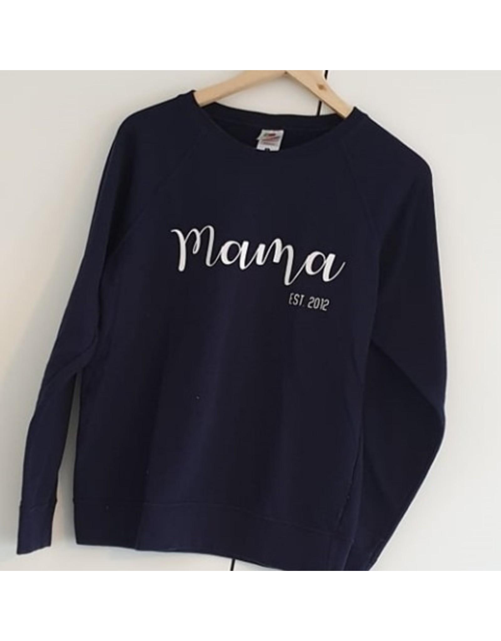 Sweater: Mama est