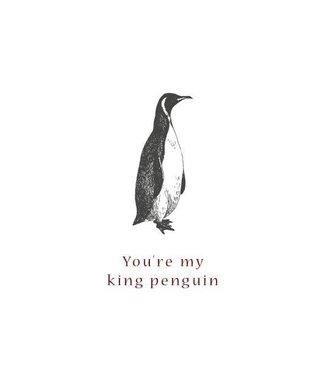 Moes & Griet You're my king penguin A5 kaart