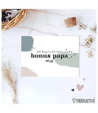 Miek in Vorm Zo blij met een bonus papa