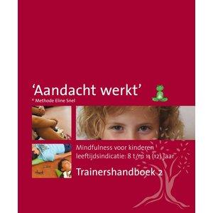 Trainershandboek 2 methode 'Aandacht werkt'