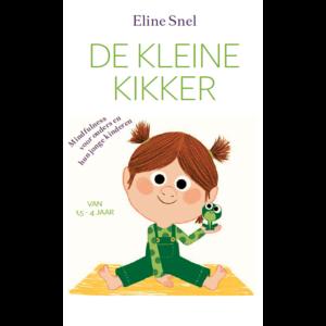 Eline Snel De Kleine Kikker - Mindfulness voor ouders en hun jonge kinderen van 1,5 tot 4 jaar