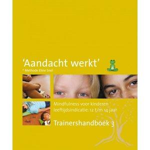 Trainershandboek 3 methode 'Aandacht werkt'
