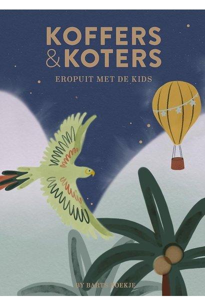 Koffers & Koters: eropuit met de kids