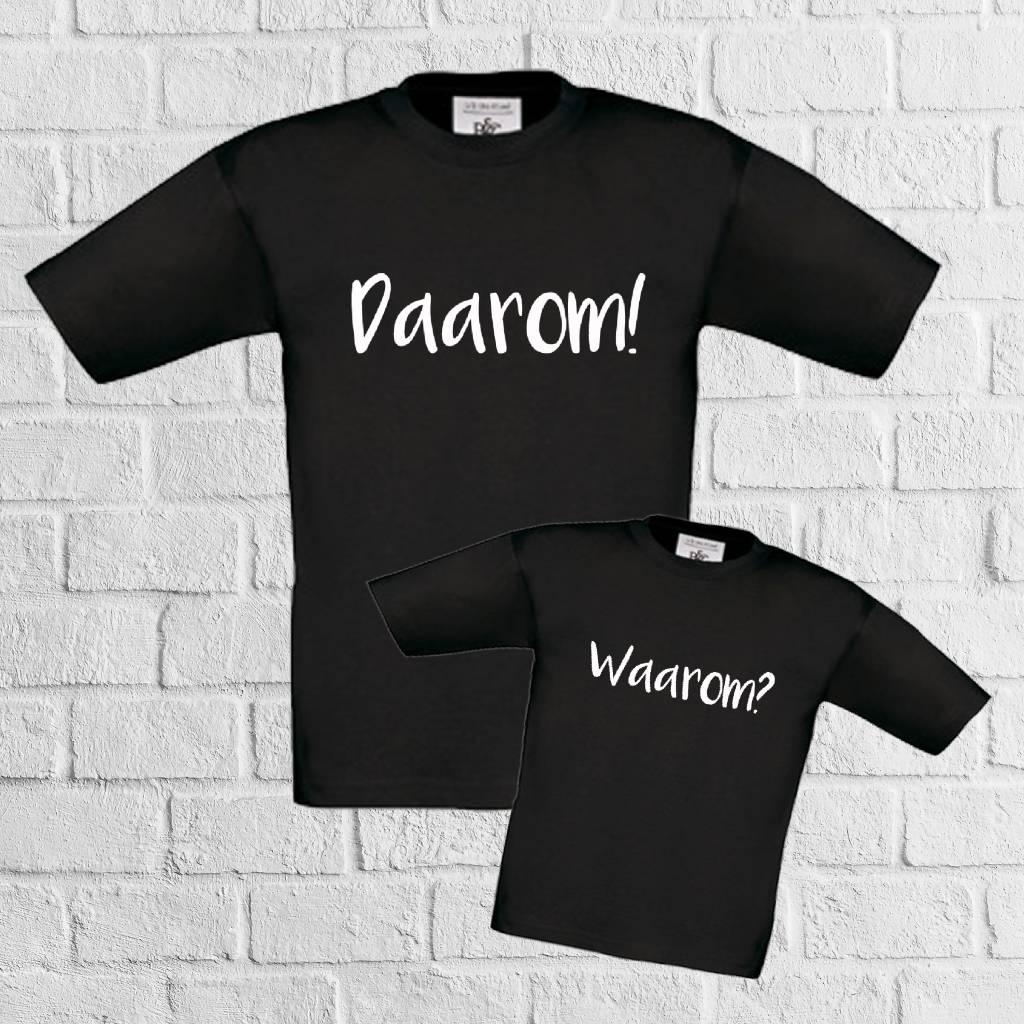 Matching t-shirts waarom daarom - geen verzendkosten
