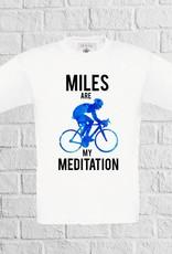 Miles are my meditation fiets t-shirt - geen verzendkosten
