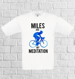 Miles are my meditation fiets t-shirt