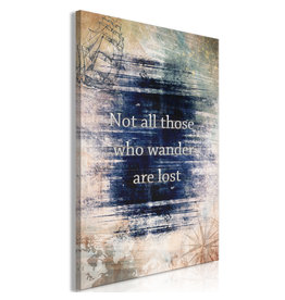 Schilderij Not All Those Who Wander Are Lost