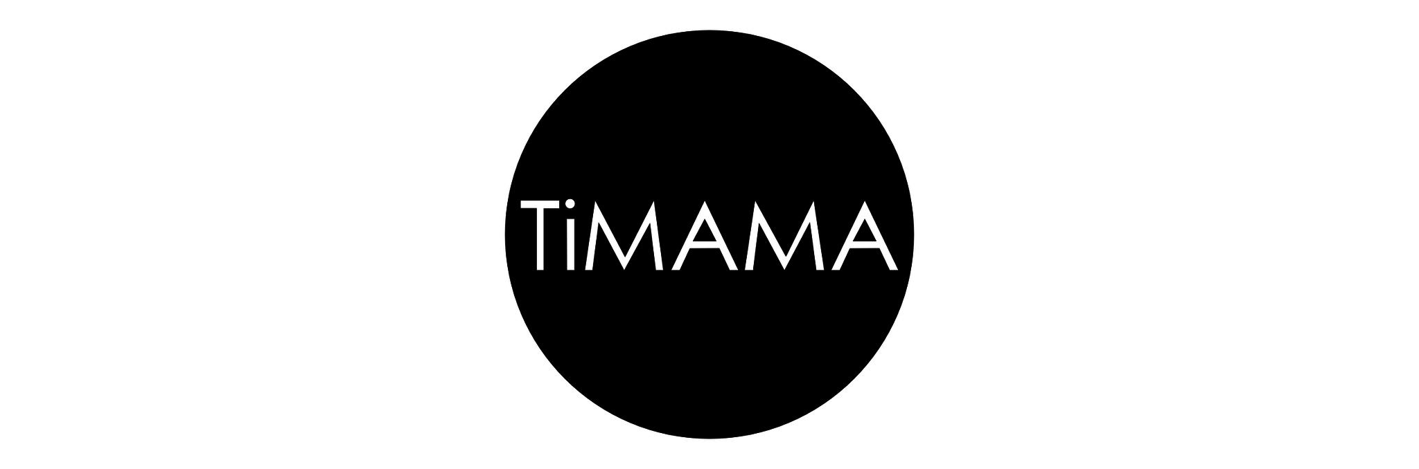 TiMAMA