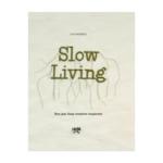 uitgeverij snor Slow Living