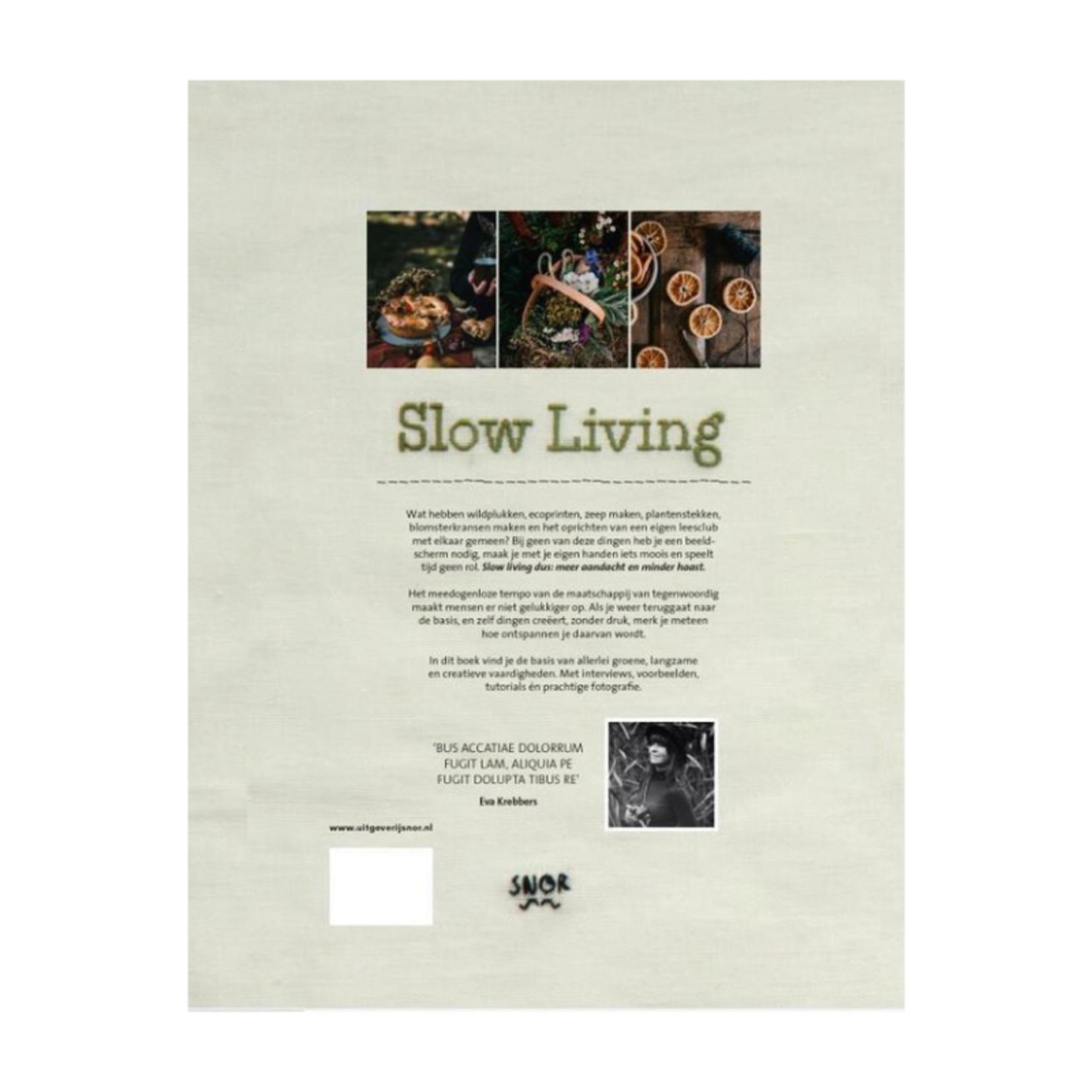 uitgeverij snor Uitgeverij Snor - Slow Living