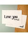 Bloom Your Message Zaaibare kaart - Love you so much (bloemenmix)