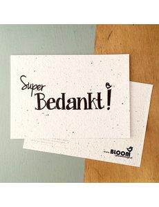 Bloom Your Message Zaaibare kaart - Super bedankt! (bloemenmix)
