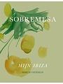 Sobremesa, mijn Ibiza - Sergio Herman