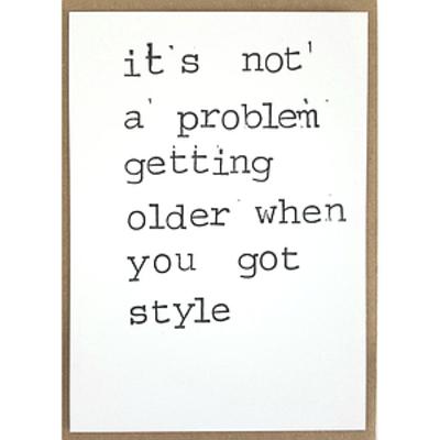 Postkaarten By Mar It's not a problem getting older