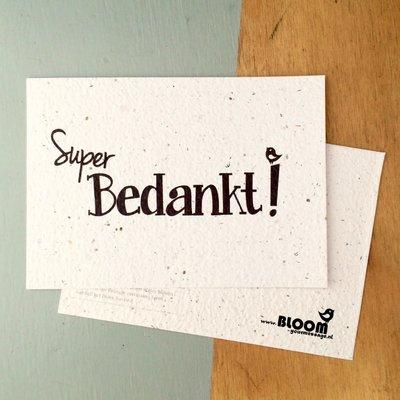 Bloom your message Bloeikaart: Super bedankt
