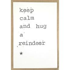 Postkaarten By Mar keep calm and hug a reindeer