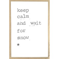 Postkaarten By Mar keep calm and wait for snow