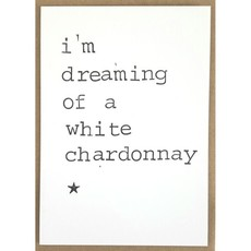 Postkaarten By Mar i'm dreaming of a white chardonnay