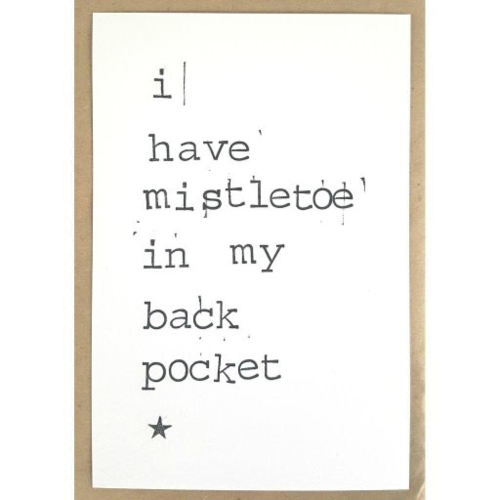 Postkaarten By Mar i have a mistletoe in my back pocket