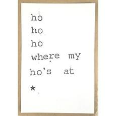 Postkaarten By Mar ho ho ho where my ho's at