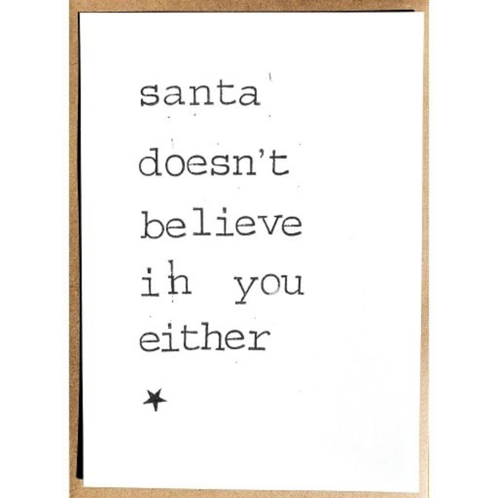 Postkaarten By Mar santa doesn't believe in you either