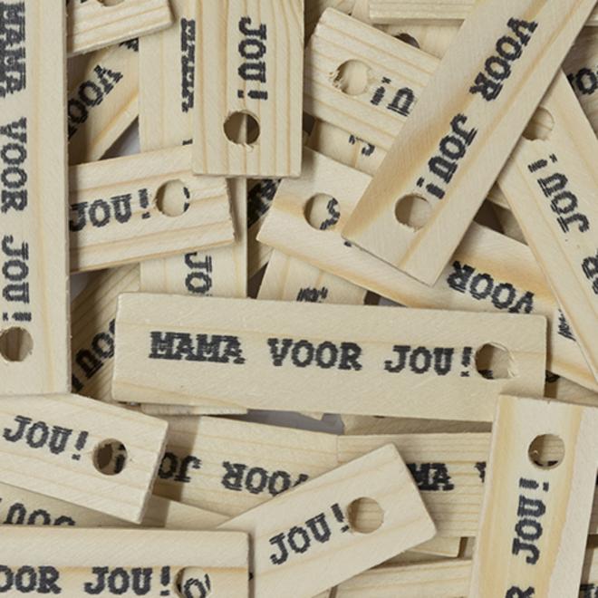 Houten label ''mama voor jou''