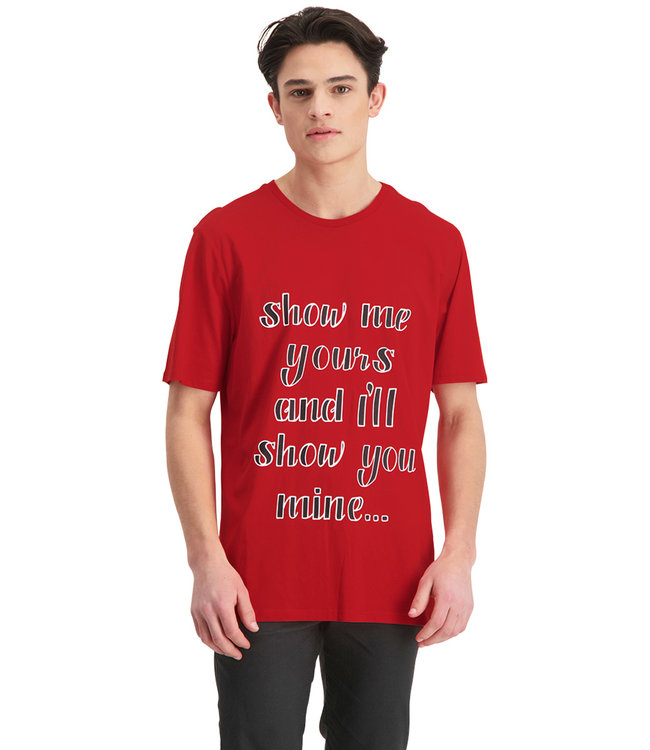 """T-shirt  """"SHOW ME YOURS"""" Rood - LIMITED VERSION 80 PCS"""