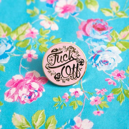 FUCK OFF FLORAL PIN