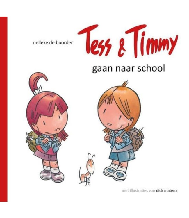 Tess & Timmy gaan naar school 4+