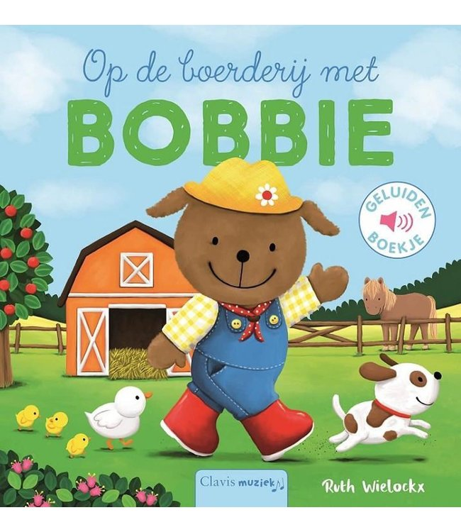 Clavis | Geluidenboekje | Op De Boerderij met Bobbie! | 2+