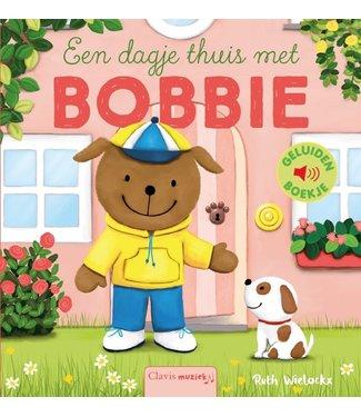 Clavis Clavis   Geluidenboekje   Een dagje thuis met Bobbie   2+