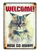 onbekend Waakbord Welcome Now Go Away!