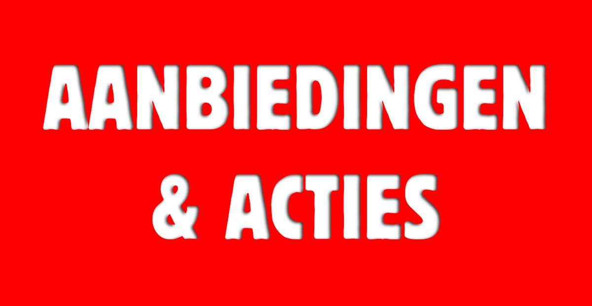 Aanbiedingen & Acties